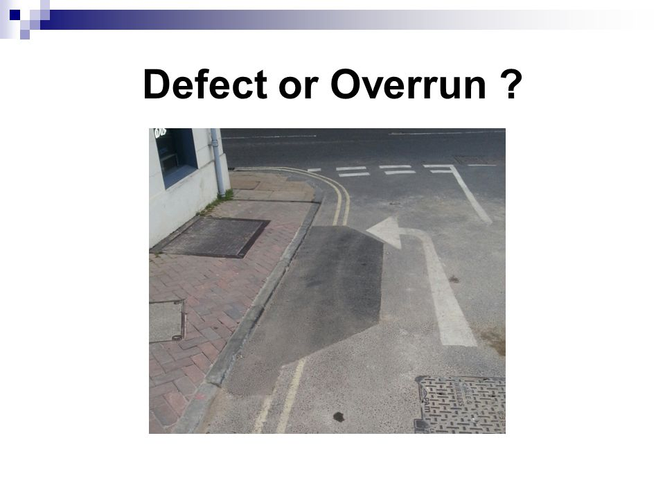Defect or Overrun
