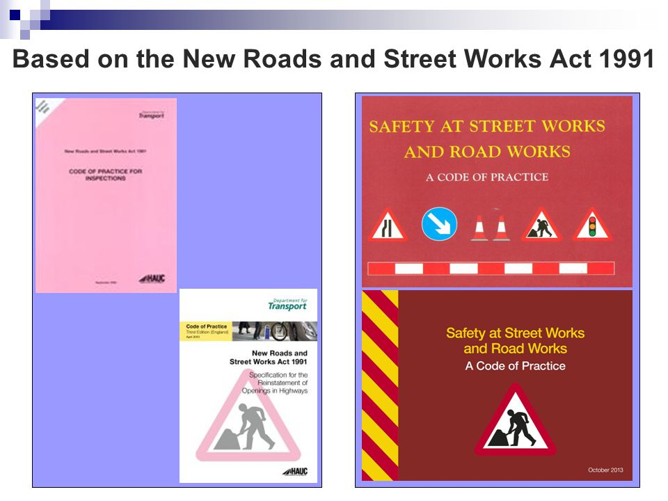 Based on the New Roads and Street Works Act 1991