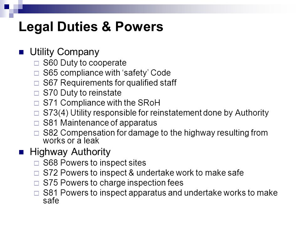 Legal Duties & Powers Utility Company Highway Authority