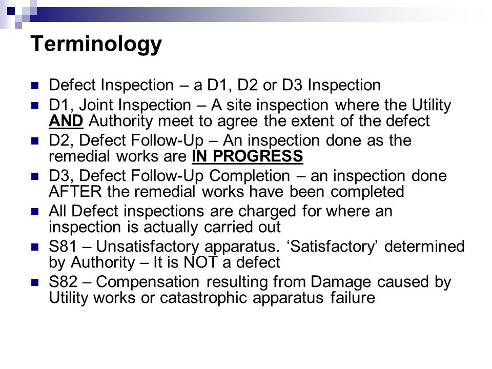 Terminology Defect Inspection – a D1, D2 or D3 Inspection