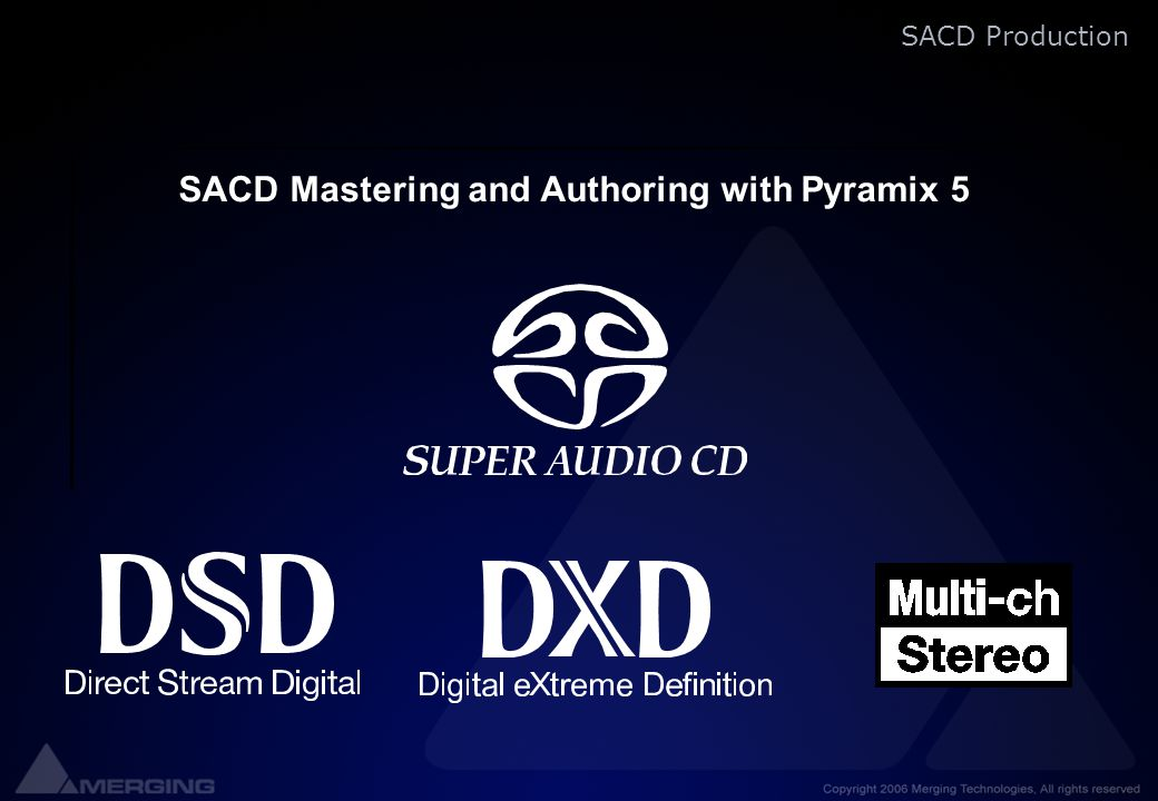 SACD Mastering and Authoring with Pyramix 5