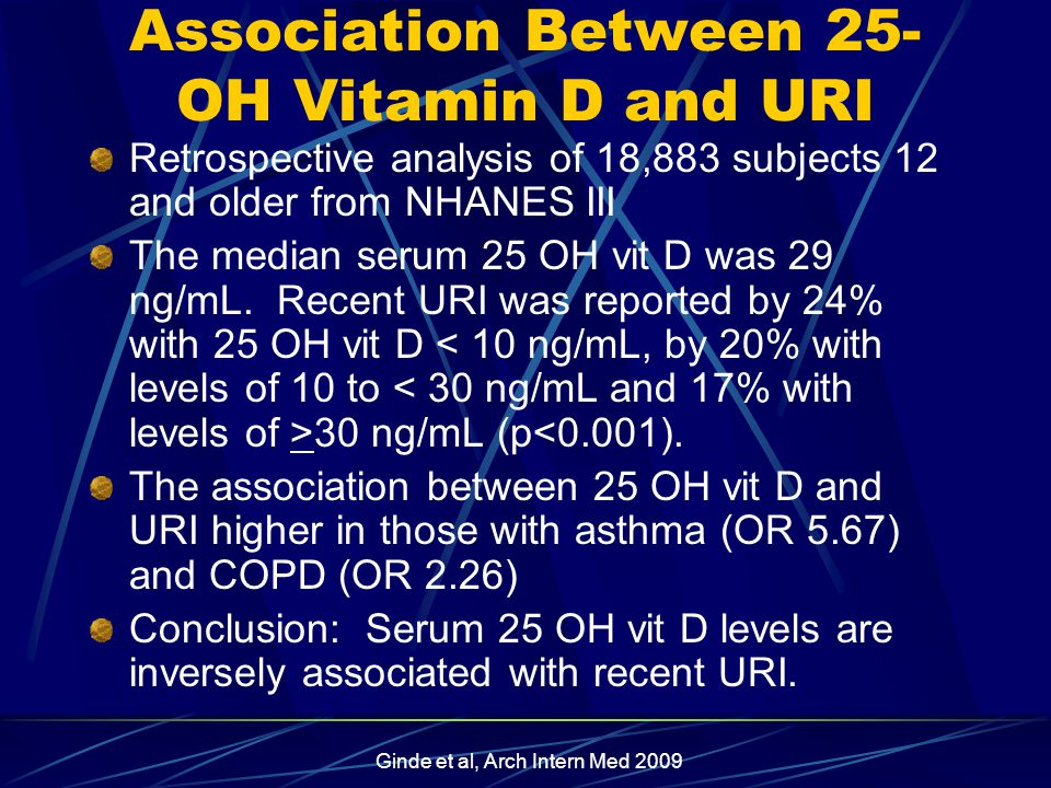Association Between 25- OH Vitamin D and URI