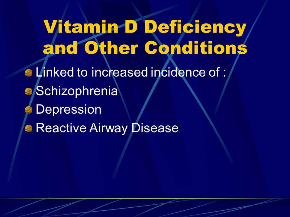 Vitamin D Deficiency and Other Conditions