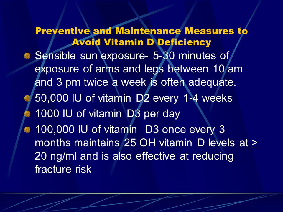 Preventive and Maintenance Measures to Avoid Vitamin D Deficiency