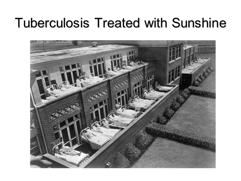 Tuberculosis Treated with Sunshine