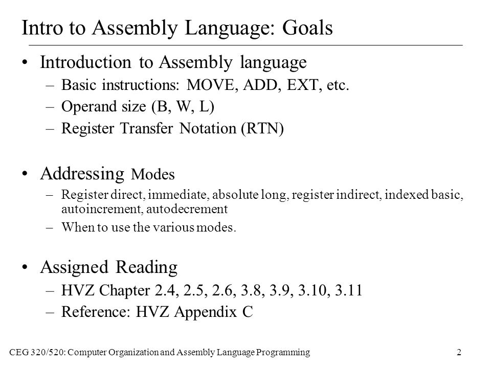 Intro to Assembly Language: Goals