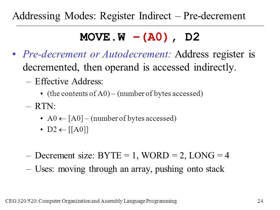 Addressing Modes: Register Indirect – Pre-decrement