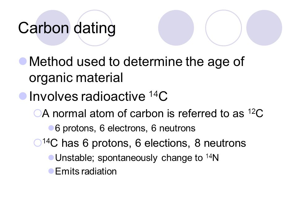 How is carbon dating used