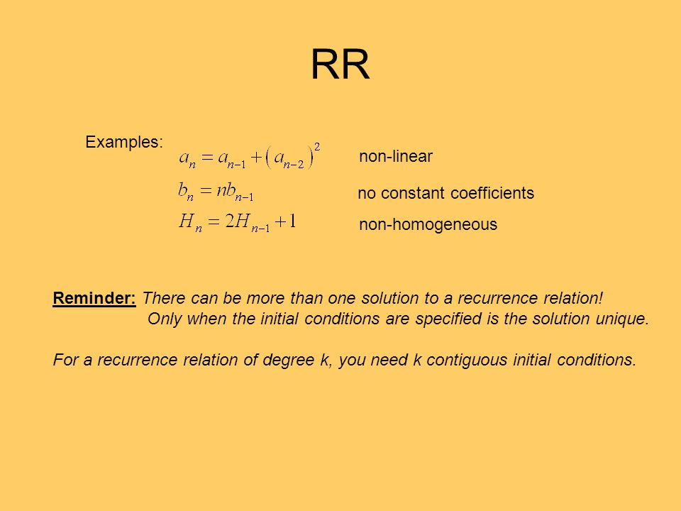 RR Examples: non-linear no constant coefficients non-homogeneous