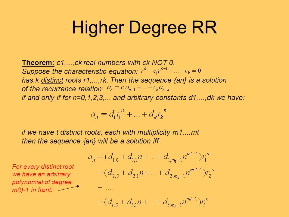 Higher Degree RR Theorem: c1,...,ck real numbers with ck NOT 0.