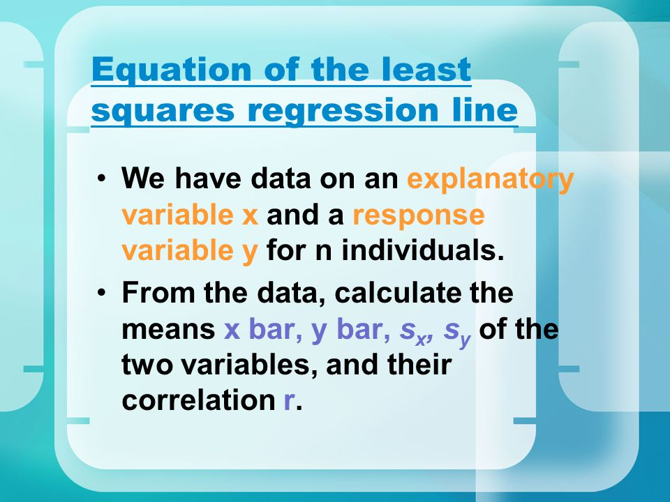Equation of the least squares regression line
