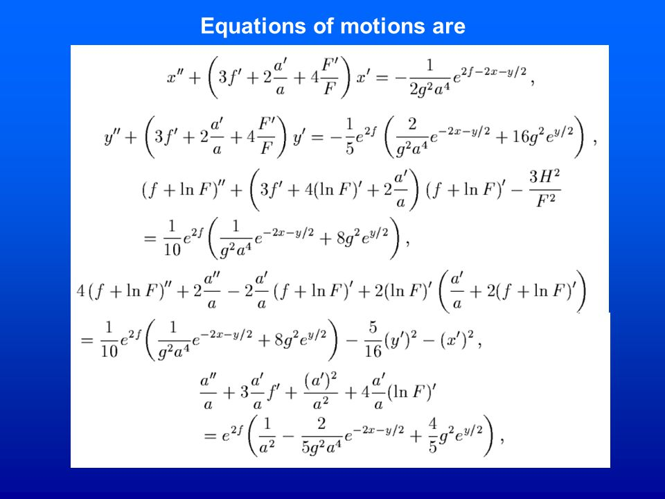 Equations of motions are