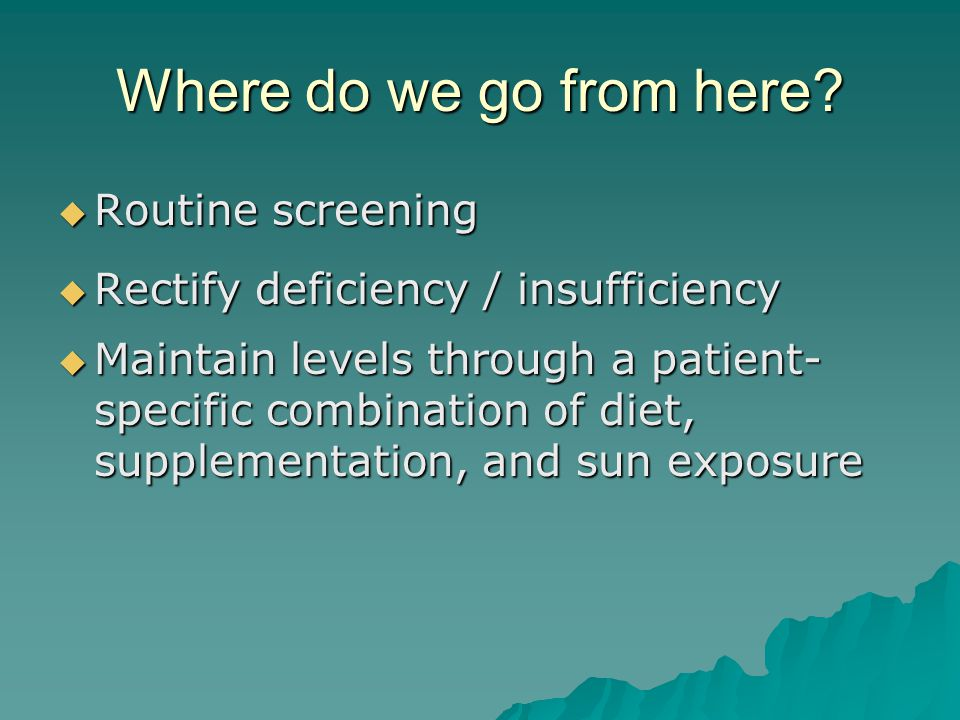 Where do we go from here Routine screening