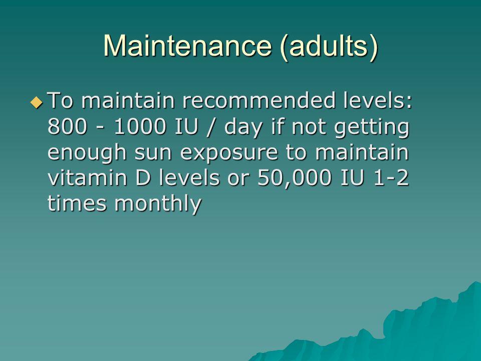 Maintenance (adults)