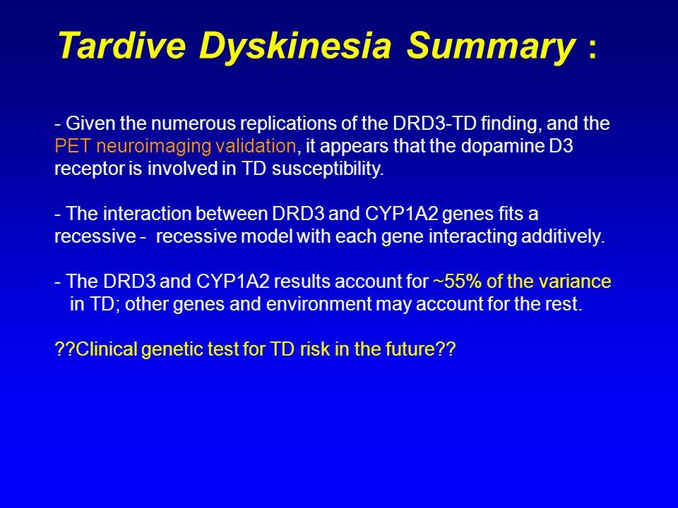 Tardive Dyskinesia Summary :