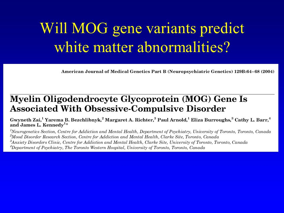 Will MOG gene variants predict white matter abnormalities