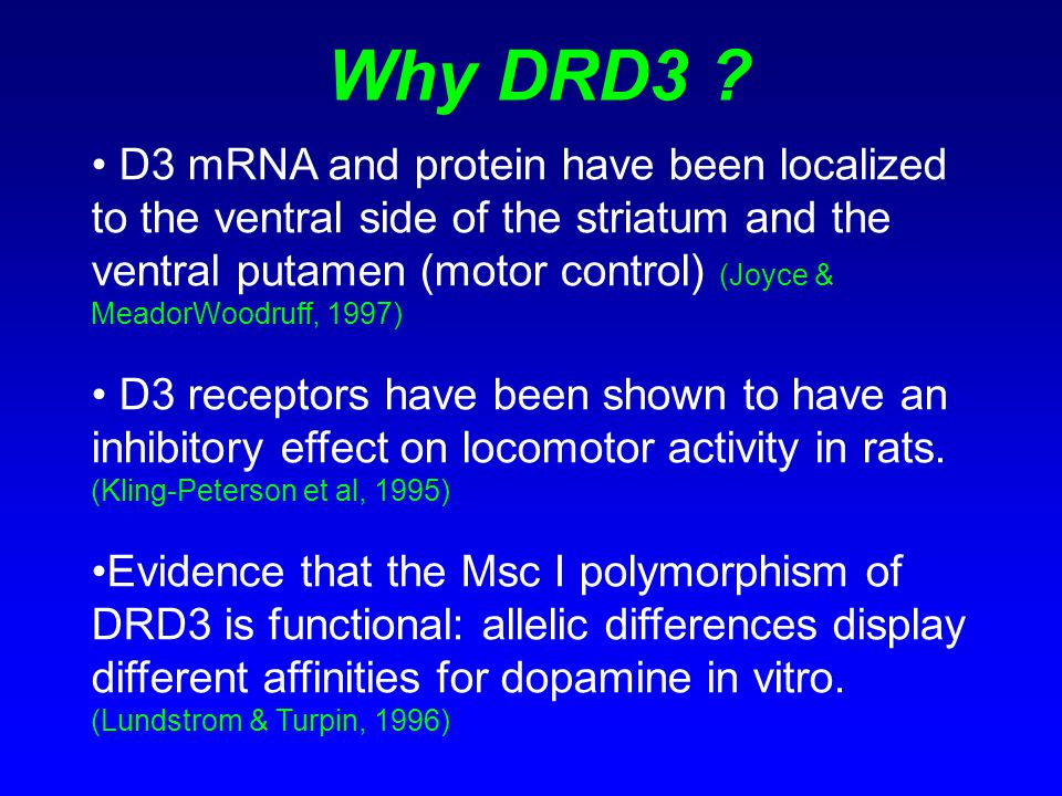 Why DRD3