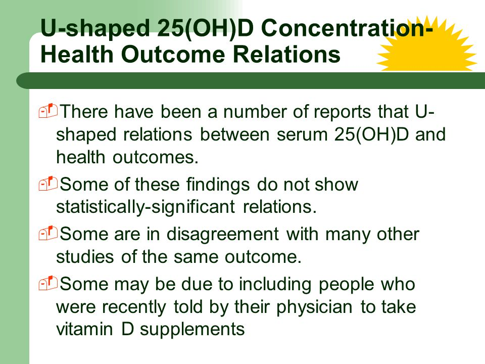 U-shaped 25(OH)D Concentration-Health Outcome Relations