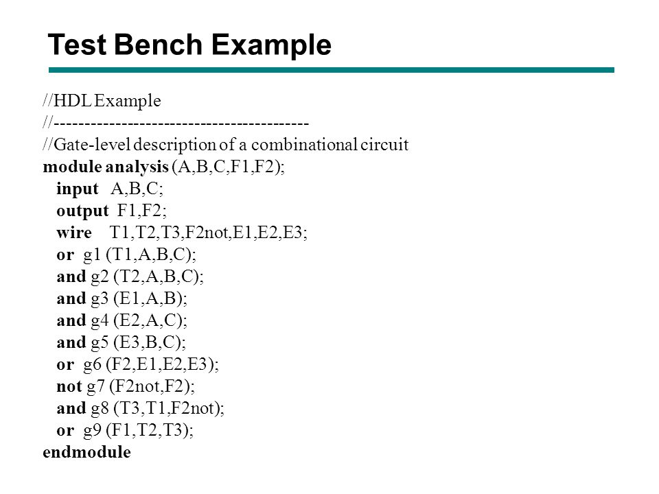 Test Bench Example //HDL Example