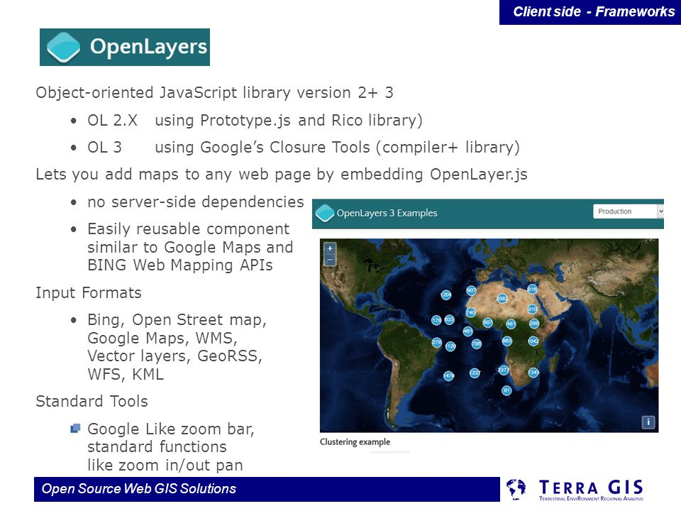 Open Layers Object-oriented JavaScript library version 2+ 3