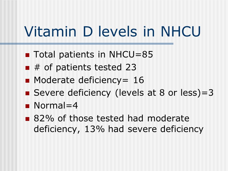 Vitamin D levels in NHCU