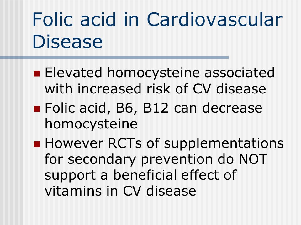 Folic acid in Cardiovascular Disease