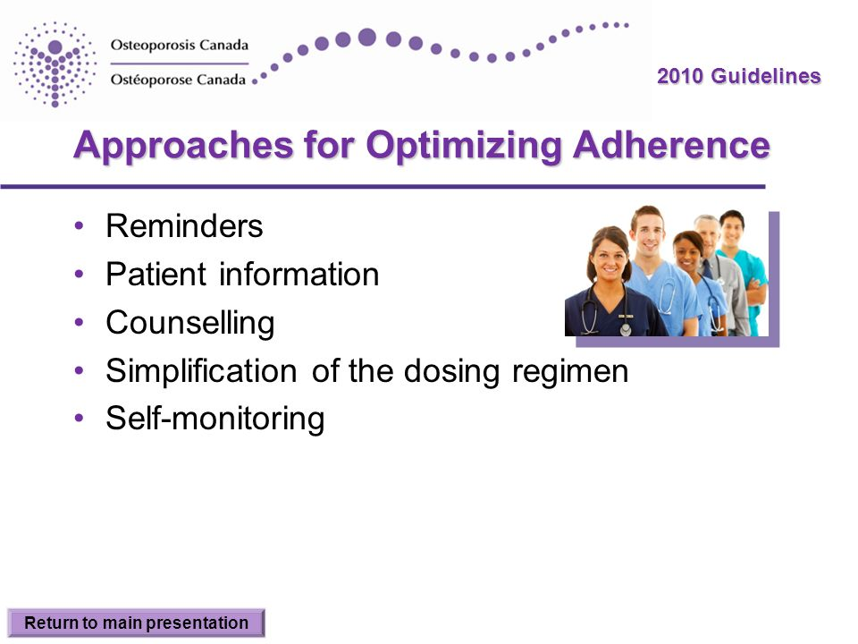 Approaches for Optimizing Adherence