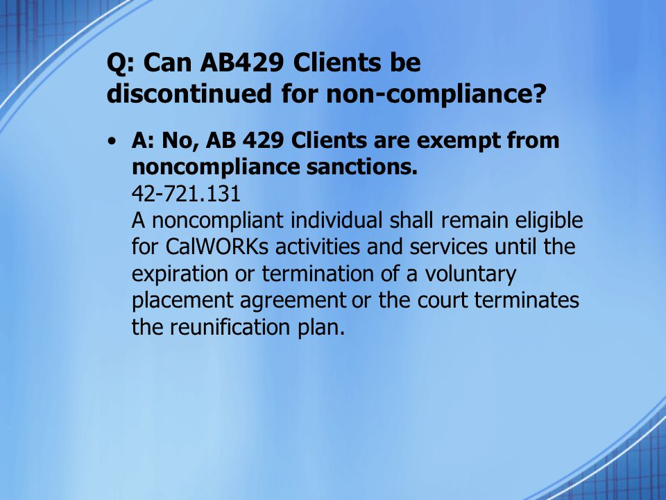 Q: Can AB429 Clients be discontinued for non-compliance