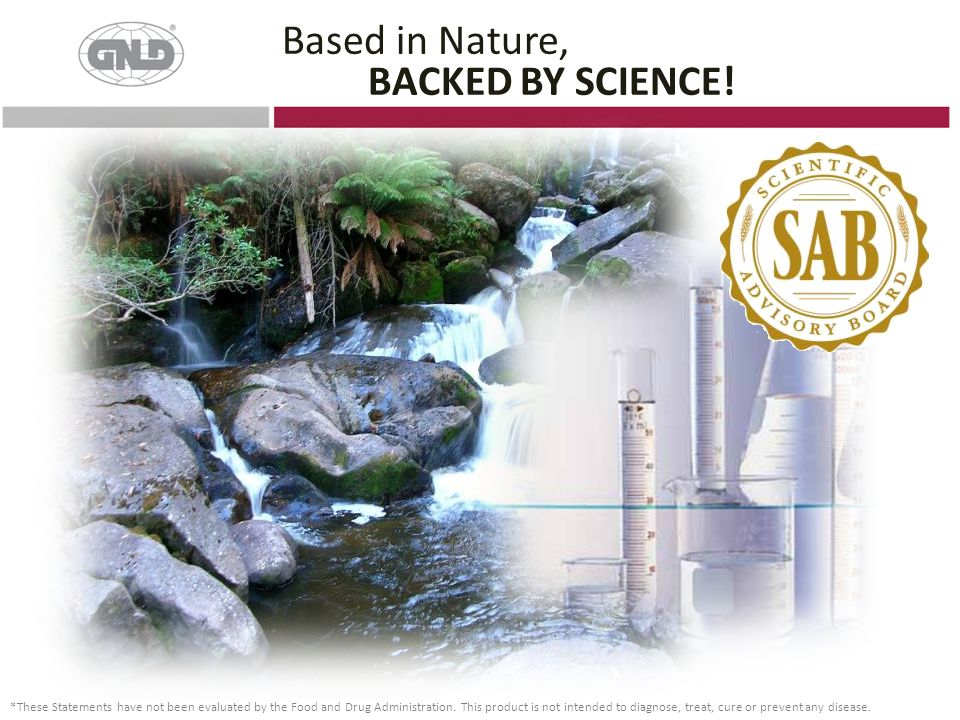 Based in Nature, BACKED BY SCIENCE!