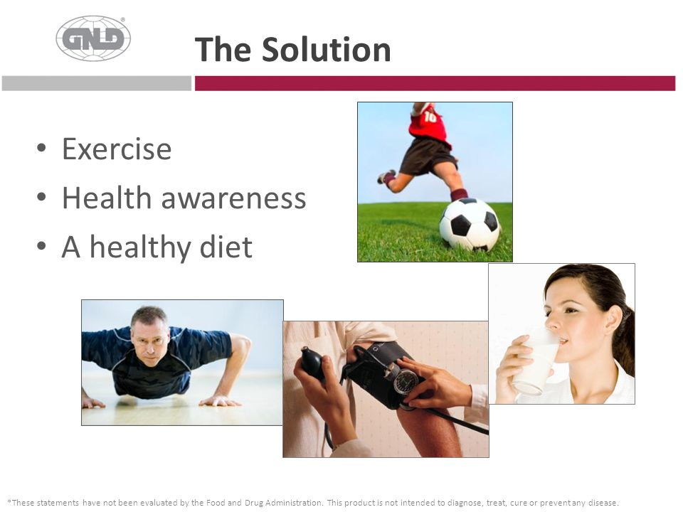 The Solution Exercise Health awareness A healthy diet