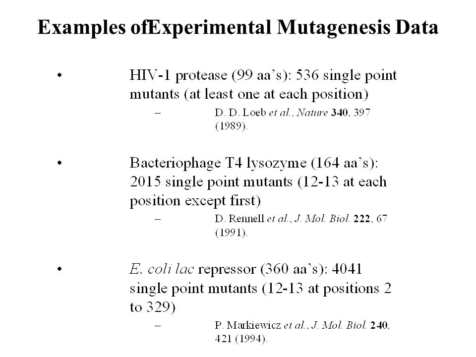 Examples ofExperimental Mutagenesis Data