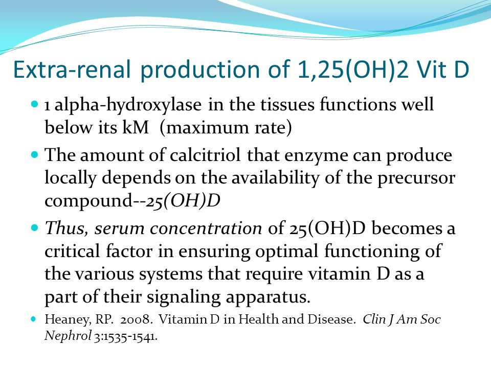 Extra-renal production of 1,25(OH)2 Vit D