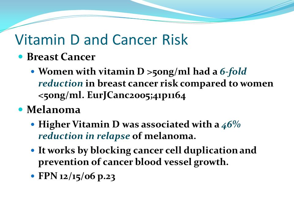 Vitamin D and Cancer Risk