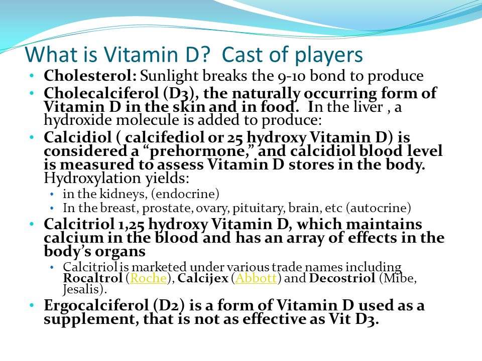 What is Vitamin D Cast of players