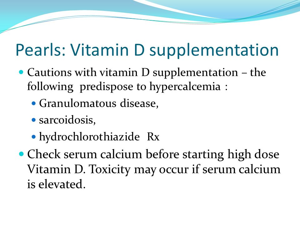 Pearls: Vitamin D supplementation