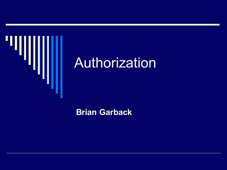 Authorization Brian Garback