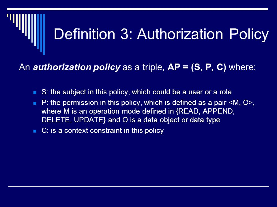 Definition 3: Authorization Policy