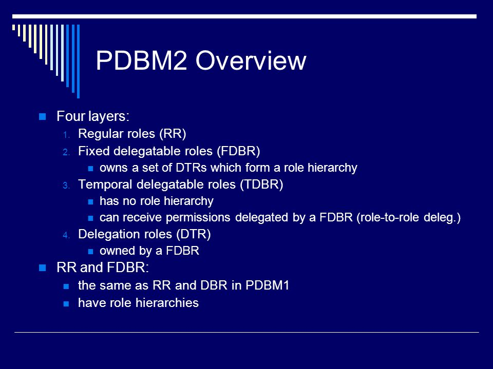 PDBM2 Overview Four layers: RR and FDBR: Regular roles (RR)