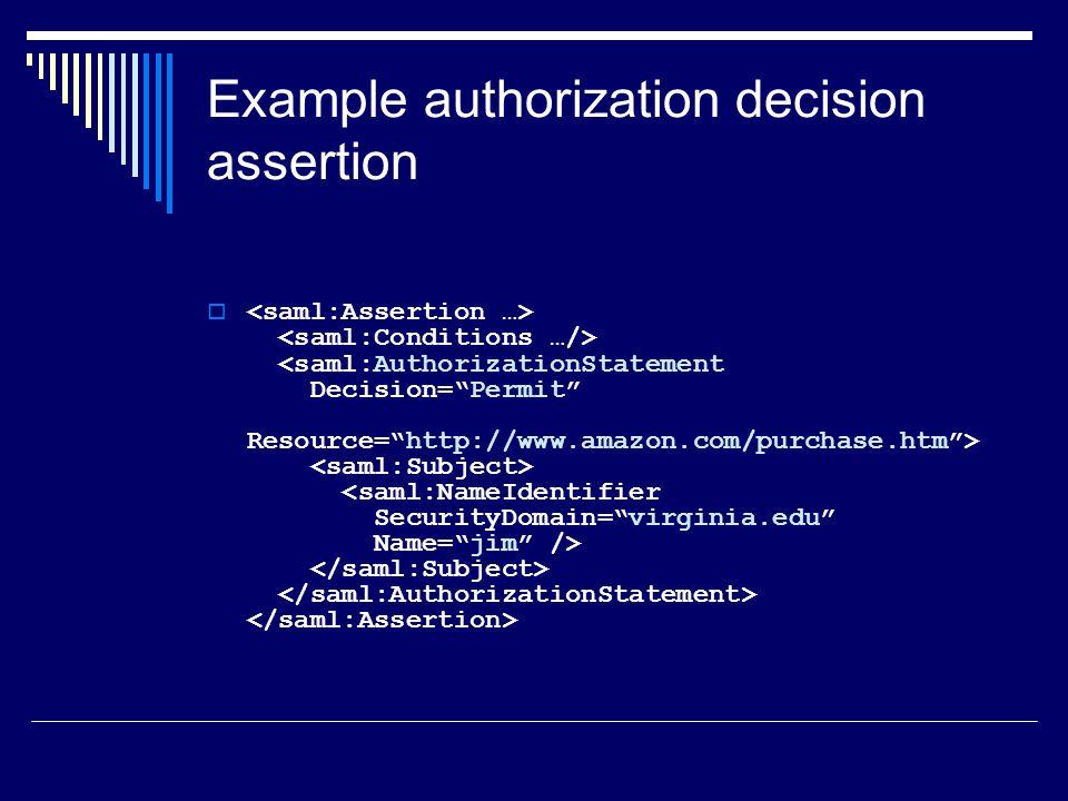 Example authorization decision assertion