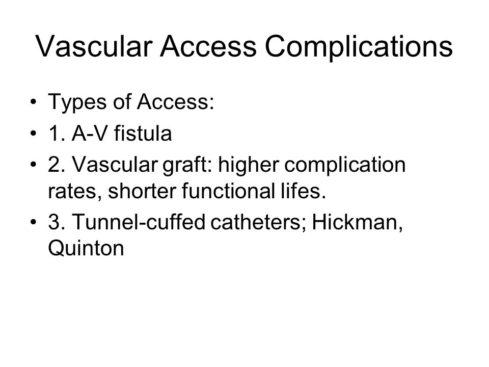 Vascular Access Complications