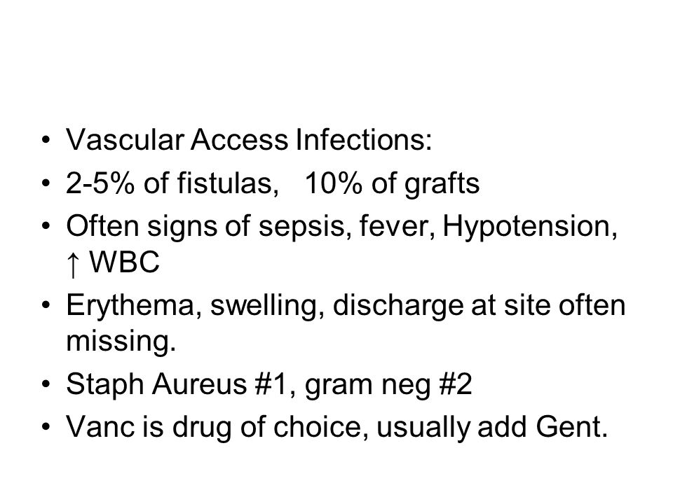 Vascular Access Infections: