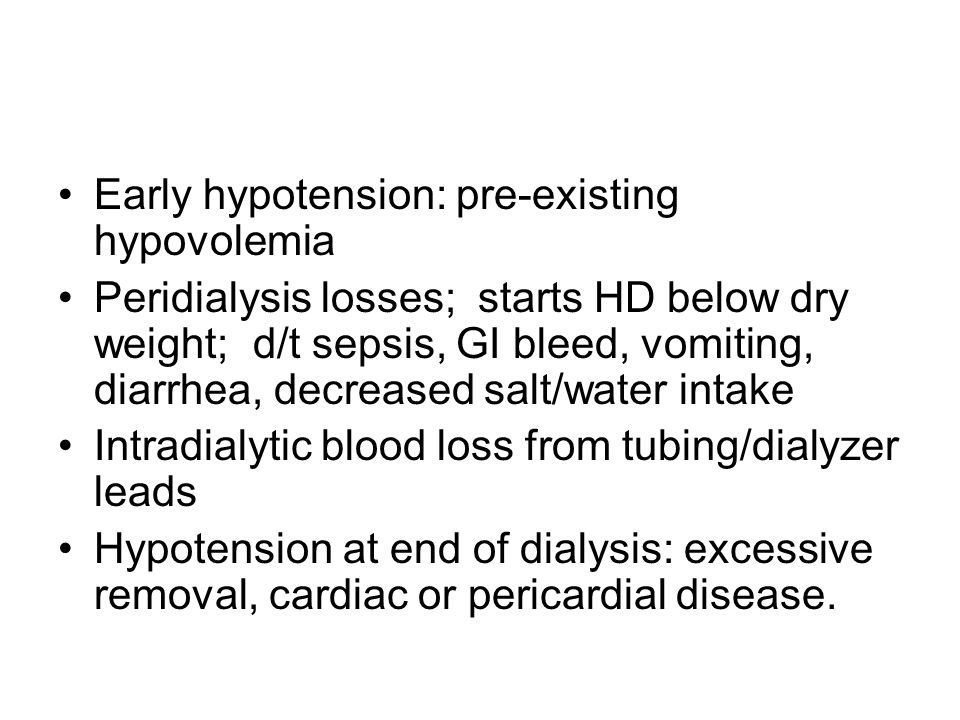 Early hypotension: pre-existing hypovolemia