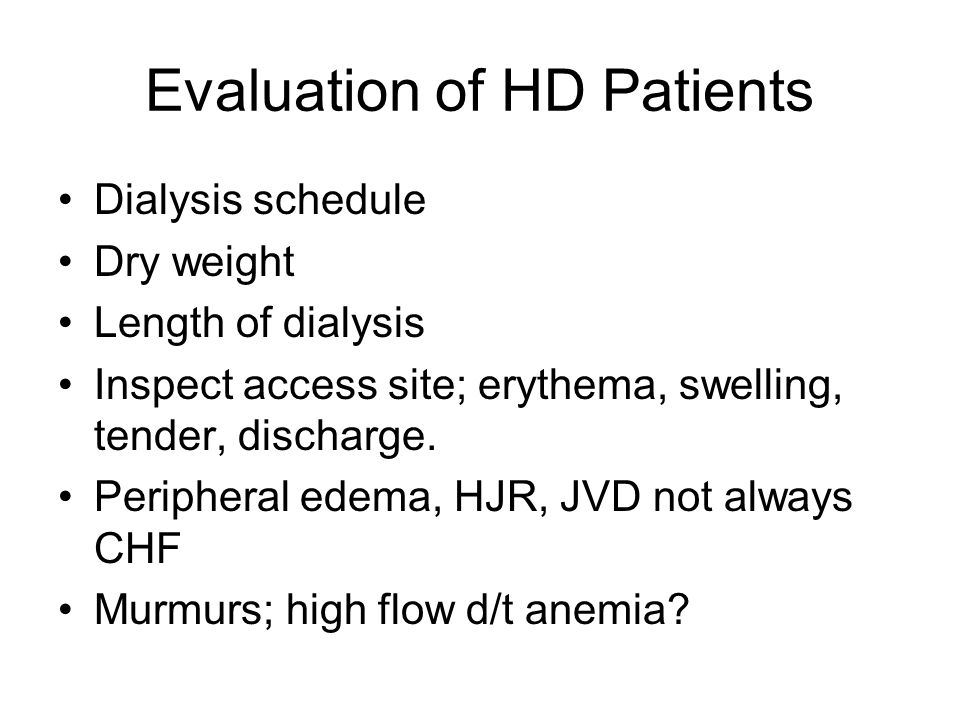 Evaluation of HD Patients
