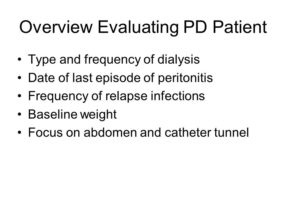 Overview Evaluating PD Patient