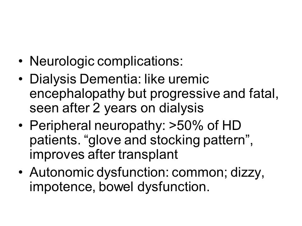 Neurologic complications: