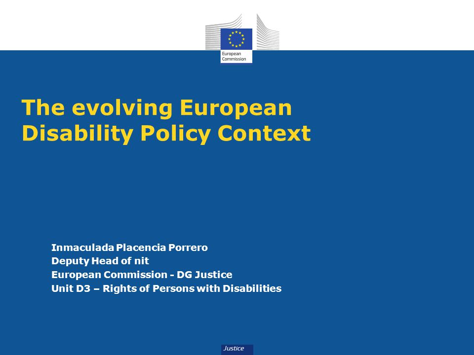 The evolving European Disability Policy Context