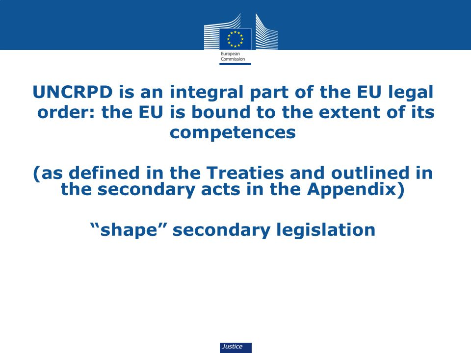 UN Convention UNCRPD is an integral part of the EU legal