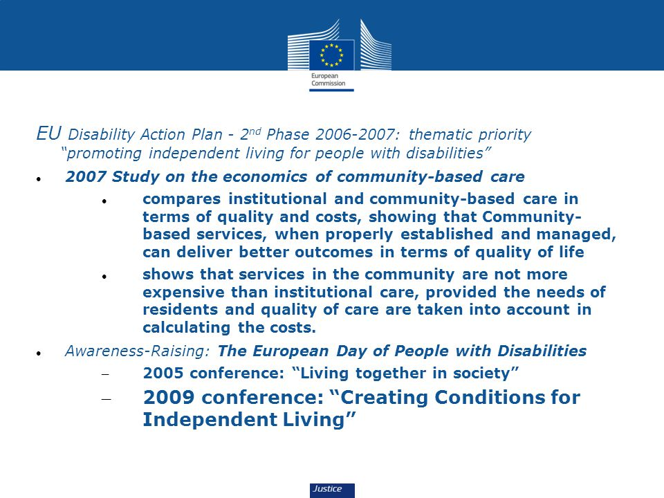 Some actions EU Disability Action Plan - 2nd Phase 2006-2007: thematic priority promoting independent living for people with disabilities