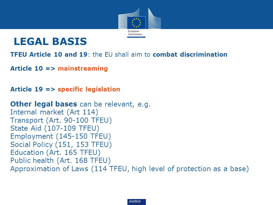 LEGAL BASIS Other legal bases can be relevant, e.g.