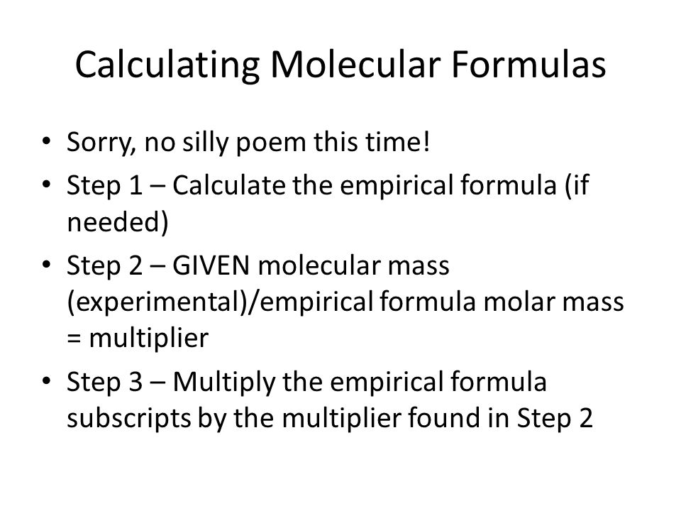 Calculating Molecular Formulas